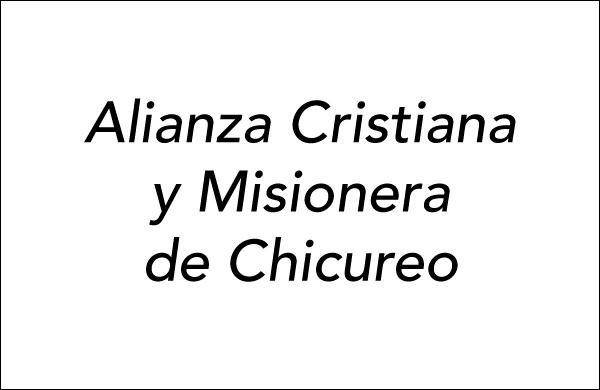 Alianza Cristiana y Misionera de Chicureo