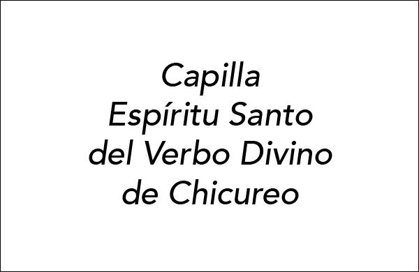 Capilla Espíritu Santo del Verbo Divino de Chicureo