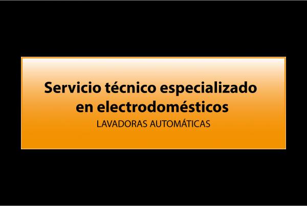 Servicio técnico Lavadoras automáticas