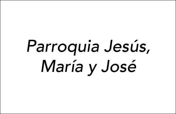 Parroquia Jesús, María y José