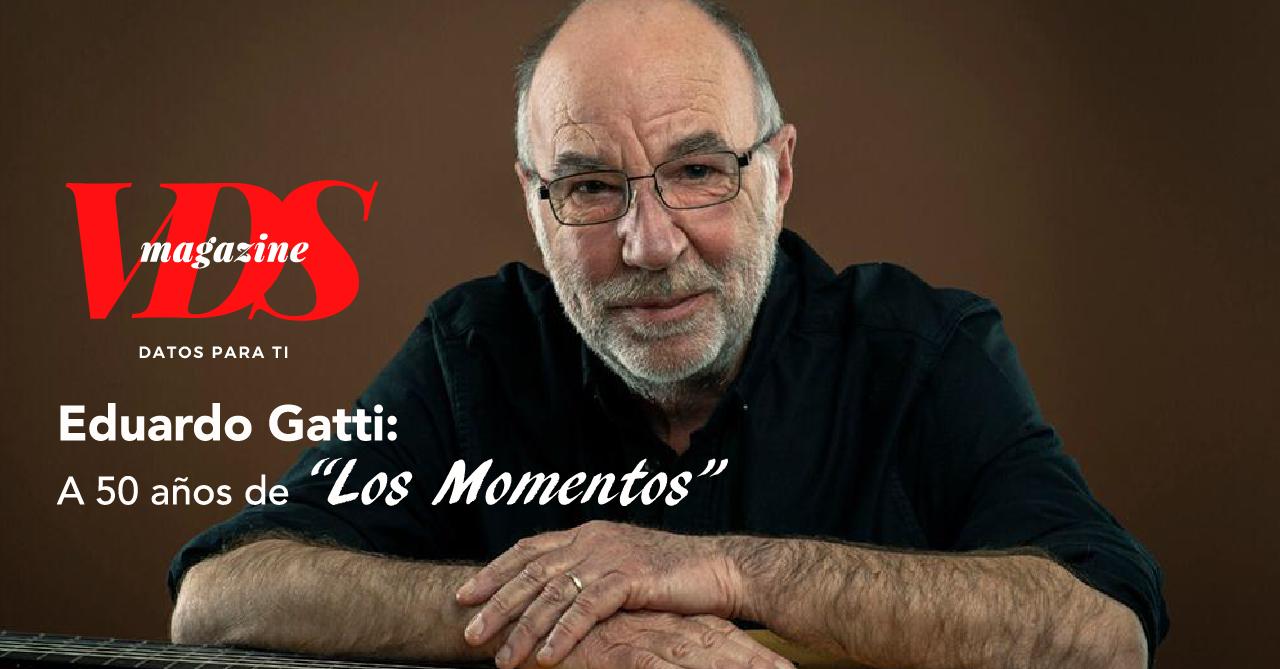 """Eduardo Gatti: 50 años de la icónica canción """"Los Momentos"""""""