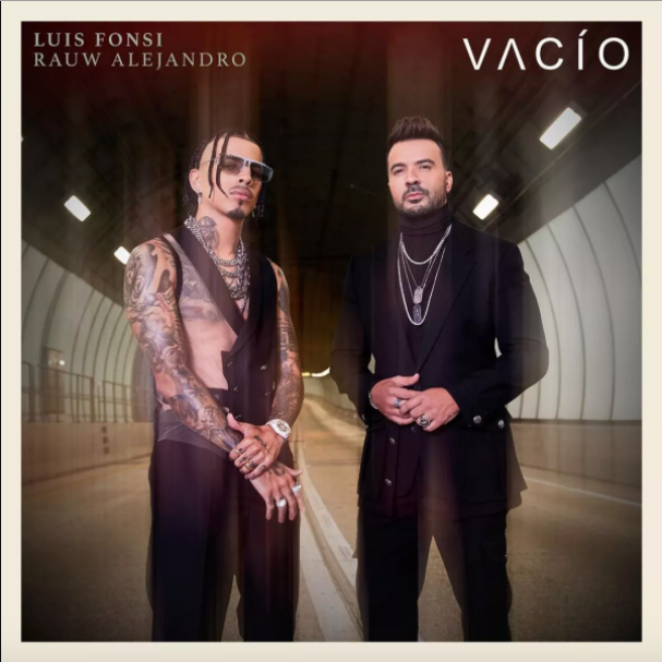 """Luis Fonsi se apodera de la posición #1 con su sencillo """"vacío"""" junto a Rauw Alejandro"""